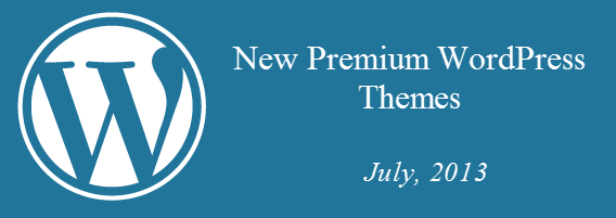 New  Premium WordPress Themes of July 2013