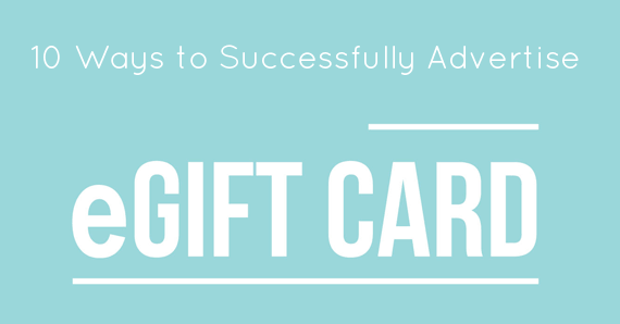 10 Impressive Ways to Advertise Gift Cards Online